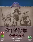 The Complete Blight Pathologies [BUNDLE]