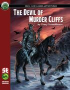 The Devil of Murder Cliffs (5e)
