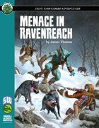 Menace in Ravenreach (S&W)