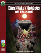 Encephalon Gorgers on the Moon (Swords and Wizardry)