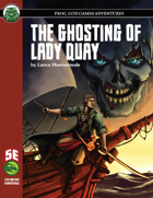 The Ghosting of Lady Quay (5e)