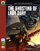 The Ghosting of Lady Quay (Swords and Wizardry)