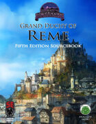 Grand Duchy of Reme Sourcebook (5e)