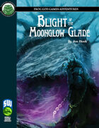 Blight of the Moonglow Glade (Swords and Wizardry)