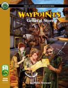 Waypoints: General Store
