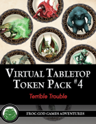 Virtual Tabletop Pack #4 Terrible Trouble