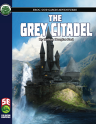 The Grey Citadel (5e)