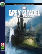 The Grey Citadel (5e)