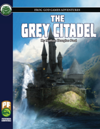 The Grey Citadel (PF)