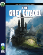 The Grey Citadel (S&W)
