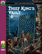 Thief King's Vault (PF)