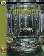 The Hidden Shrine of Tmocanotz (5e)
