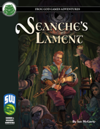 Seanche's Lament (Swords and Wizardry)