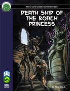 Death Ship of the Roach Princess (Swords and Wizardry)