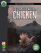 It Started with a Chicken (Splinters of Faith #1) (5e)