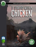 It Started with a Chicken (Splinters of Faith #1) (Swords and Wizardry)