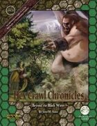 Hex Crawl Chronicles 3: Beyond Black Water (S&W)