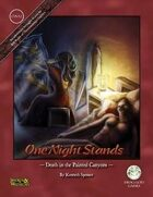 One Night Stands: Death in the Painted Canyons (S&W)