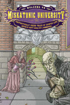 Welcome to Miskatonic University: Fantastically Weird Tales of Campus Life