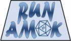 Run Amok Games