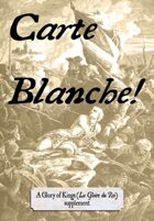 Carte Blanche! (18th century supplement/expansion for The Glory of Kings)