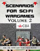 Scenarios for Sci-Fi Wargames volume 2