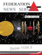 Federation News Service stardate 1104.3