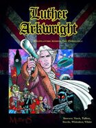 Luther Arkwright: Roleplaying Across the Parallels