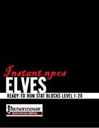 Instant NPCs: Elves (PFRPG)