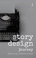 Story Design: Journey Stories
