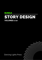Story Design Volumes 1-10 [BUNDLE]