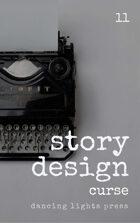 Story Design: Curse Stories