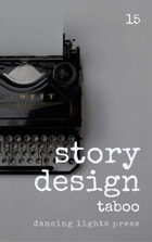 Story Design: Taboo Stories