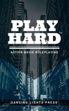 Play Hard: Action Movie Roleplaying