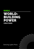 Worldbuilding Power: Creatures [BUNDLE]