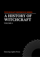 A History of Witchcraft, Volume 4