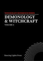 Demonology & Witchcraft, Volume 3