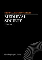 Medieval Society Volume 2