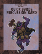 Quick Builds: Percussion Bard