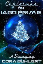 Christmas on Iago Prime