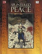 Splintered Peace (Penumbra OGL 3E) [digital]