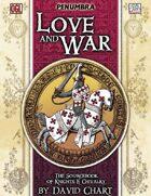 Love & War (Penumbra OGL 3E) [digital]