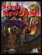 Seed of the New Flesh (Feng Shui 1E) [digital]