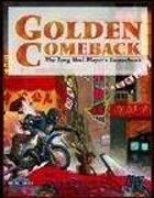 Golden Comeback (Feng Shui 1E) [digital]