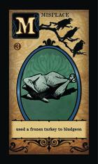 Used A Frozen Turkey To Bludgeon - Custom Card