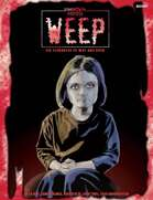 Weep (Unknown Armies 1E)