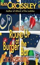 Round Up At the Burger Bar Parts 1-5 The Beginning