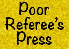 Poor Referee's Press