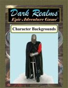 Dark Realms Epic: Character Backgrounds