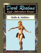 Dark Realms Epic: Skills and Abilities